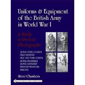 Uniforms & Equipment Of The British Army In World War I A