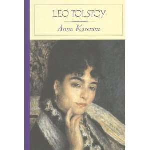 Anna Karenina ( Classics) [Hardcover] Leo