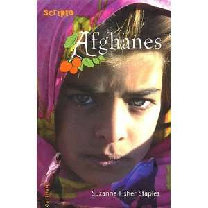 Afghanes: .fr: Suzanne Fisher Staples, Isabelle de Couliboeuf