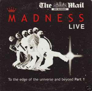 MADNESS Live To The Edge Of The Universe & Beyond Pt. 1