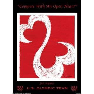 Compete with an Open Heart (US Olympic Team)   Poster by Jane Seymour