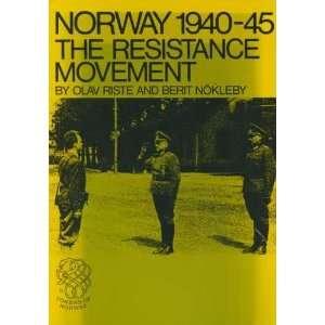 Resistance Movement (9788251801645): Olav Riste, Berit Nokleby: Books