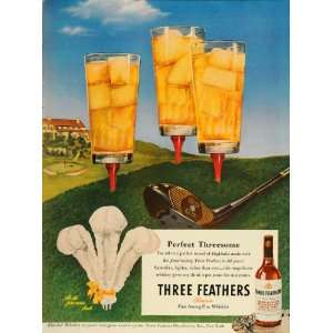 1947 Ad Three Feathers Whiskey Golf Club Course Tee
