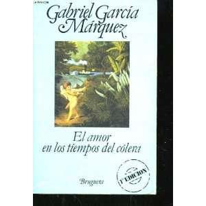 El Amor en Lost Tiempos Del Colera: Gabriel Garcia Marquez