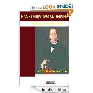 Cuentos infantiles Vol. 4 (Spanish Edition) Hans Christian Andersen