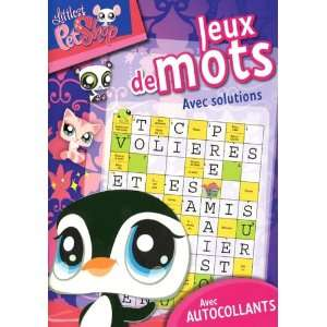 JEUX DE MOTS  LITTLEST PETSHOP (9782800699462): Monique