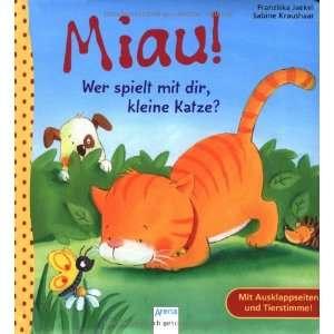 Miau! Wer spielt mit dir, kleine Katze? (9783401097640