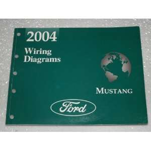 2004 Ford Mustang Wiring Diagrams Ford Motor Company Books