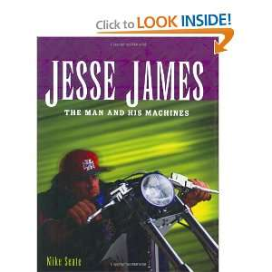 Jesse James The Man and his Machines (9780760316146