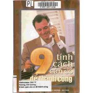 9 Tính Cách Can co de thanh cong Vuong Chi Cuong Books