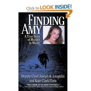 Finding Amy A True Story of Murder in Maine