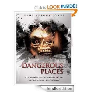 Dangerous Places Paul Jones  Kindle Store