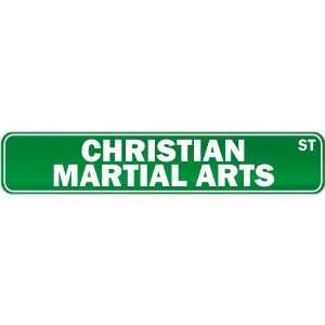 New  Christian Martial Arts Street Sign Signs  Street Sign Martial