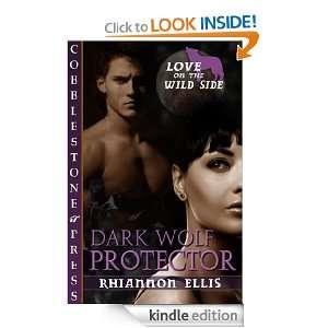 Dark Wolf Protector [Love on the Wild Side 1] eBook