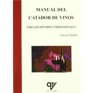 de Vinos (Para Aficionados y Profesionales) (9788496709614): Books