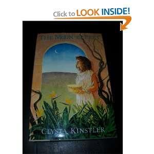 The Moon Under Her Feet (9780062504661): Clysta Kinstler