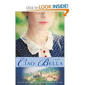 Ciao Bella A Novel [Hardcover] Gina Buonaguro Books