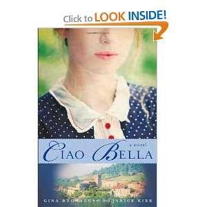 Ciao Bella A Novel [Hardcover] Gina Buonaguro Books