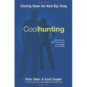 Chasing Down the Next Big Thing [Hardcover] Peter Gloor Books