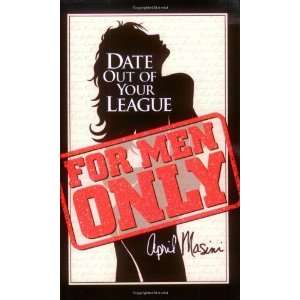 Date Out of Your League [Paperback]: April Masini: Books