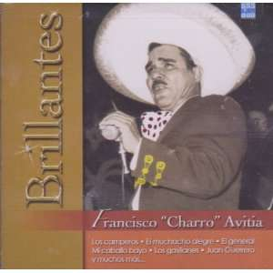 Francisco Charro Avitia 20 Grandes Exitos   Serie Brillantes 100