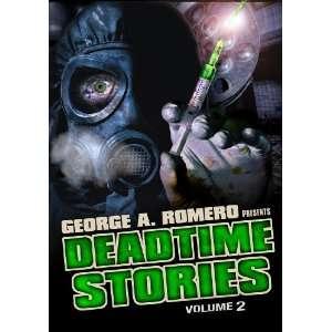 George Romero Presents Deadtime Stories Vol. 2: George A