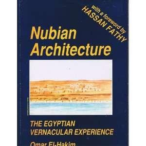 Egyptian vernacular experience (9789775089083): Omar M El Hakim: Books