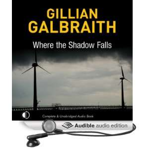 Where the Shadow Falls (Audible Audio Edition) Gillian