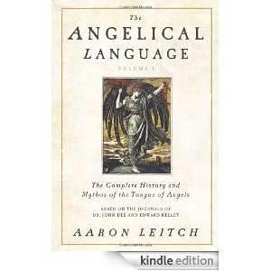 Volume I The Complete History and Mythos of the Tongue of Angels 1