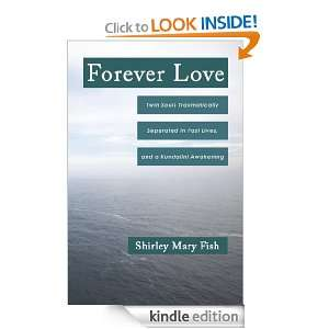 Forever Love Twin Souls Traumatically Separated in Past Lives, and a