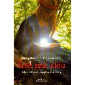 Portret, Postac, Autorka Kobieta a Literatura