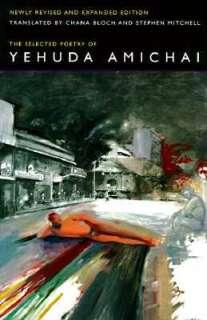 The Selected Poetry of Yehuda Amichai, Yehuda Amichai, 9780520205383
