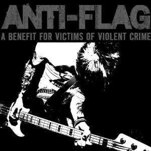 Benefit for Victims of Violent Crime: Anti Flag: Music