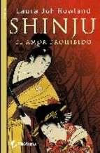 SHINJU EL AMOR PROHIBIDO   LAURA JOH ROWLAND. Resumen del libro y
