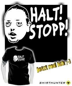 HALT ! STOPP ! * stop andreas rastet aus frauentausch parodie funshirt