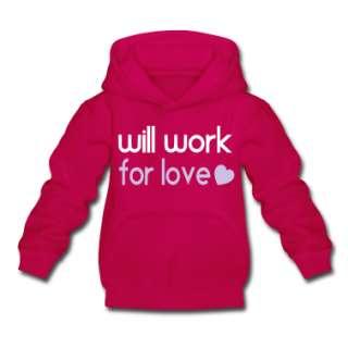 will work for love Pullover bambini  Felpa con cappuccio per bambini