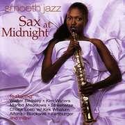 Smooth Jazz Sax At Midnight Smooth Jazz Sax At Midnight (CD)