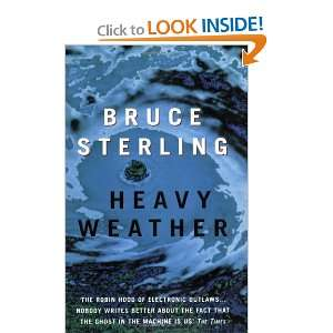 Heavy Weather Pb (9781857992991) Bruce Sterling Books
