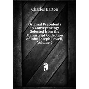 Collection of John Joseph Powell, Volume 6: Charles Barton: Books