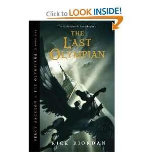 by Rick Riordan (Author) The Last Olympian (Percy Jackson