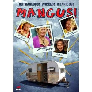 Mangus: Ryan Boggus, Heather Matarazzo, Jennifer Coolidge