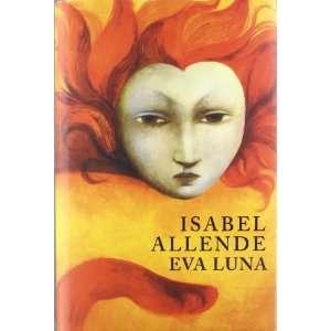 Eva Luna (9788401352911) ISABEL ALLENDE Books