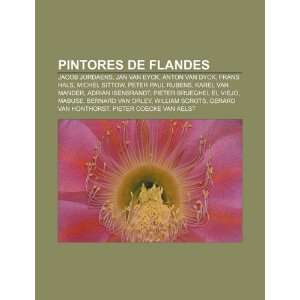 , Jan van Eyck, Anton van Dyck, Frans Hals, Michel Sittow, Peter