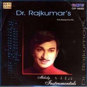 Dr. Rajkumars Melody Instrumentals From Kannada Film Hits