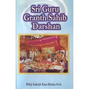 Sri Guru Granth Sahib Darshan: Bibiji Inderjit Kaur Khalsa