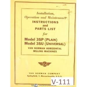 Van Norman Model 3SP & 3SU, Horizontal Milling Machines